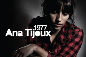 """1977″ l'ambum di Ana Tijoux"