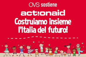 ActionAid e OVS insieme per i bambini