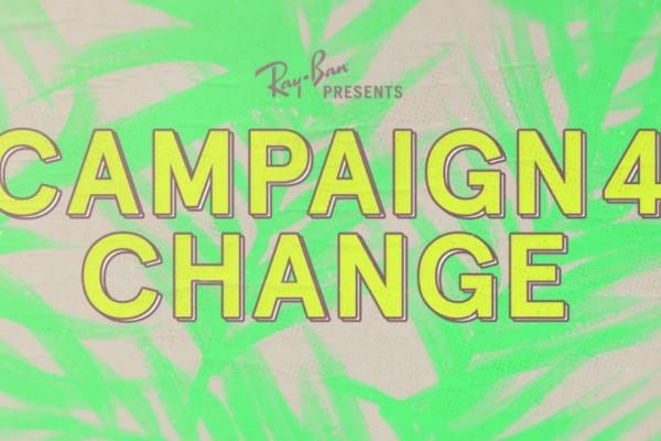 ray-ban campaign4change